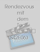 Tatort - Rendezvous mit dem Tod download