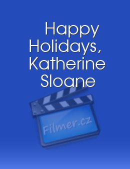 Happy Holidays Katherine Sloane
