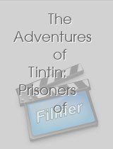 The Adventures of Tintin Prisoners of the Sun