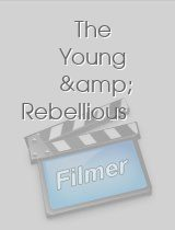 The Young & Rebellious