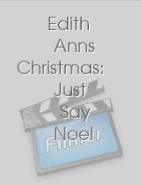 Edith Anns Christmas: Just Say Noel download