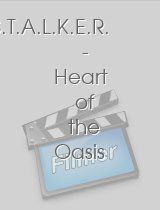 S.T.A.L.K.E.R Heart of the Oasis