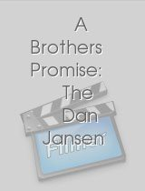 A Brothers Promise: The Dan Jansen Story download