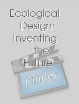 Ecological Design: Inventing the Future