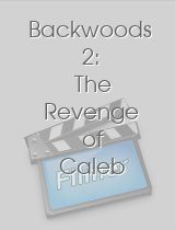 Backwoods 2: The Revenge of Caleb