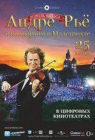 André Rieu Live in Maastricht 2011