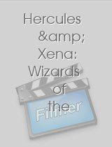Hercules & Xena Wizards of the Screen
