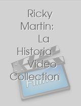 Ricky Martin La Historia Video Collection