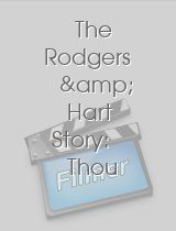 The Rodgers & Hart Story: Thou Swell, Thou Witty