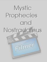 Mystic Prophecies and Nostradamus