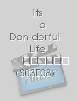 Its a Don-derful Life S03E08 epizoda