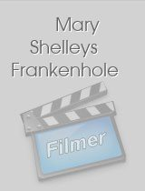 Mary Shelleys Frankenhole