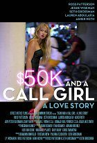 $50K and a Call Girl A Love Story