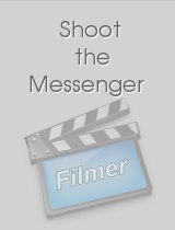 Shoot the Messenger download