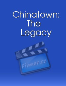 Chinatown: The Legacy download