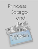 Princess Scargo and the Birthday Pumpkin