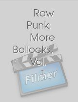 Raw Punk: More Bollocks, Vol. 1
