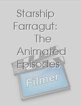 Starship Farragut: The Animated Episodes