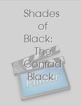 Shades of Black The Conrad Black Story