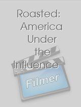 Roasted: America Under the Influence download