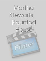 Martha Stewarts Haunted House