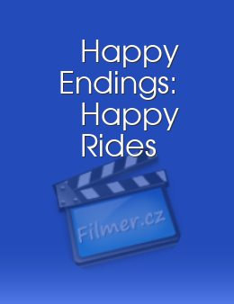 Happy Endings: Happy Rides