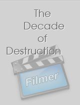 The Decade of Destruction