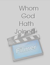 Whom God Hath Joined