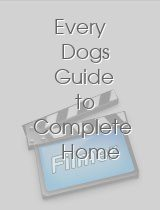 Every Dogs Guide to Complete Home Safety