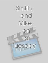 Smith and Mike on a Tuesday