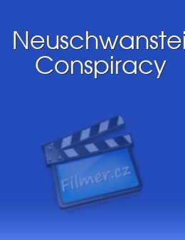 Neuschwanstein Conspiracy download