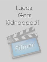 Lucas Gets Kidnapped!