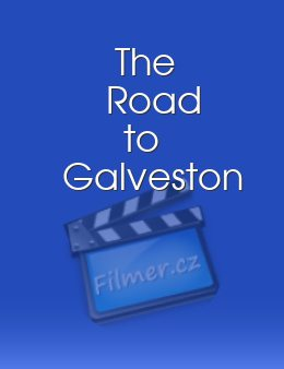 The Road to Galveston