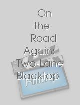 On the Road Again Two-Lane Blacktop Revisited