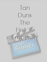 Tan Duns The First Emperor