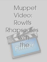 Muppet Video Rowlfs Rhapsodies with the Muppets