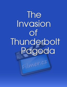 The Invasion of Thunderbolt Pagoda