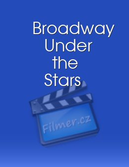 Broadway Under the Stars download