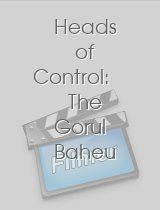Heads of Control The Gorul Baheu Brain Expedition