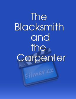 The Blacksmith and the Carpenter