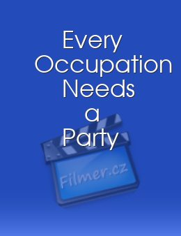 Every Occupation Needs a Party