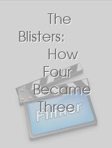 The Blisters How Four Became Three