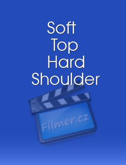 Soft Top Hard Shoulder