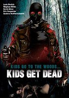 Kids Go to the Woods... Kids Get Dead