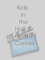 Kids in the Hall Death Comes to Town