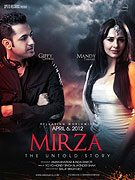 Mirza: The Untold Story