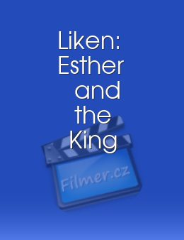 Liken: Esther and the King download