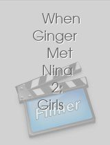 When Ginger Met Nina 2: Girls Night Out