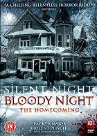 Silent Night Bloody Night The Homecoming
