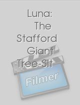 Luna: The Stafford Giant Tree-Sit